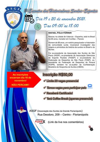 1º Encontro dos Historiadores Surdos-Esportes, na Sede da ASGf, em novembro
