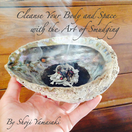 Cleanse Your Body and Space with the Art of Smudging