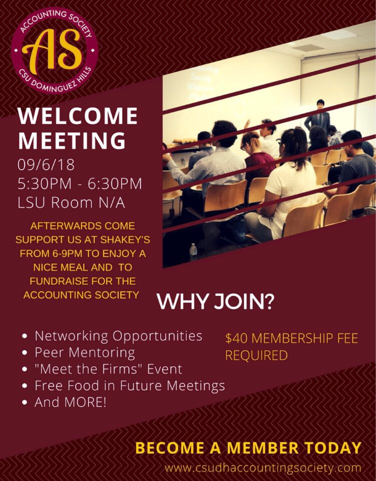 Join us for our welcoming and introductory meeting thursday at 5:30 pm in WH F125. Then, come with us to Shakey's to enjoy a nice meal and show your support for the Accounting Society.
