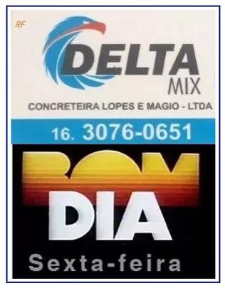 DELTA MIX CONCRETEIRA - BOM DIA!  SEXTA-