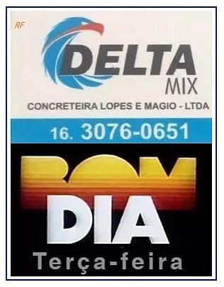 DELTA MIX CONCRETEIRA - BOM DIA!  TERÇA-