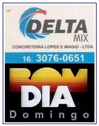 DELTA MIX CONCRETEIRA - BOM DIA!  DOMING
