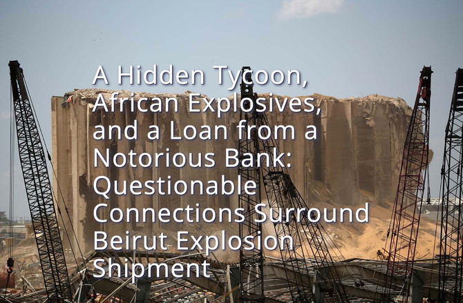 Questionable Connections Surround Beirut Explosion