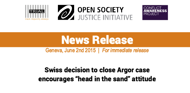 "PRESS RELEASE: Swiss decision to close Argor case encourages ""head in the sand"" attitude"