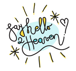 Say Hello To Heaven