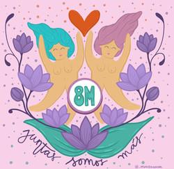 8M. Juntas somos más.