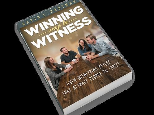 Winning Ways to Witness (original soft cover)