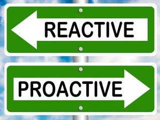Proactive vs Reactive - Prevention vs Cure
