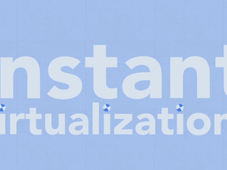 What is Instant Virtualization