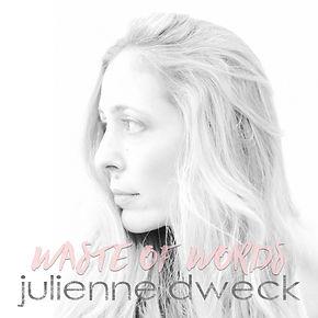 Julienne_Waste of Words_1400.jpg