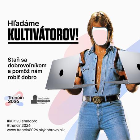 Staň sa Kultivátorom - dobrovoľníkom Trenčín 2026!