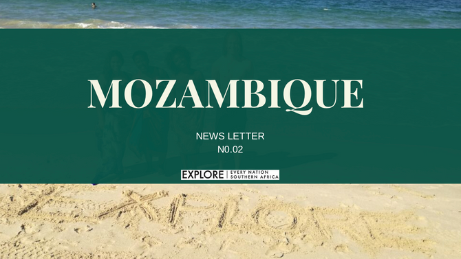 Newsletter #2: Mozambique