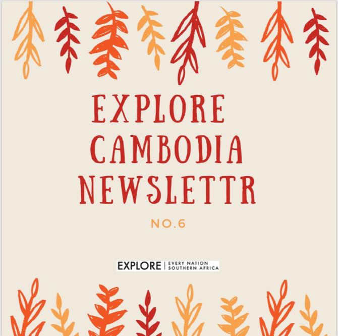 Newsletter #6: Cambodia