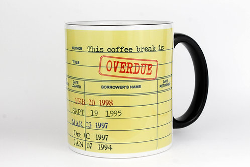 This Coffee Break is Overdue Mug
