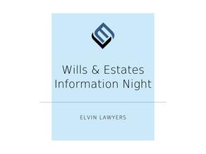 Free Wills & Estates Information Night