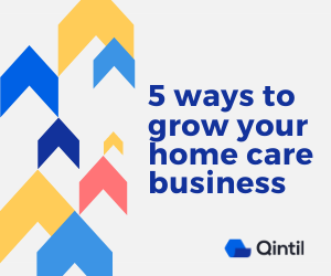 5 ways to grow your home care business