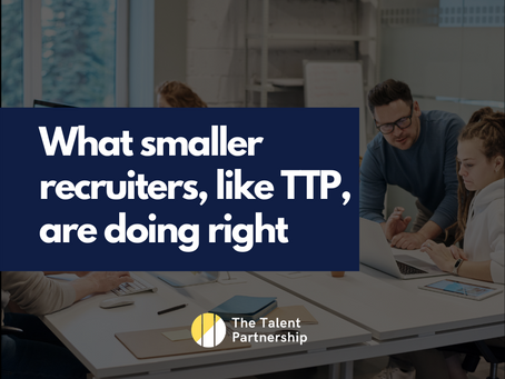 What smaller recruiters, like TTP, are doing right