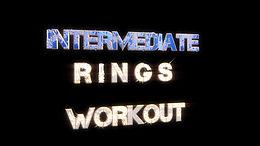 Intermediate rings Workout  Follow Along