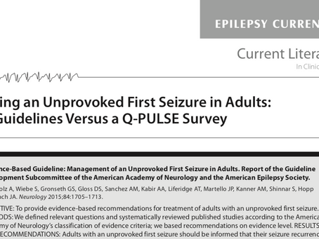 Epilepsy Currents: Treating an Unprovoked First Seizure in Adults