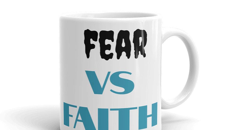 Mug - Fear vs. FAITH