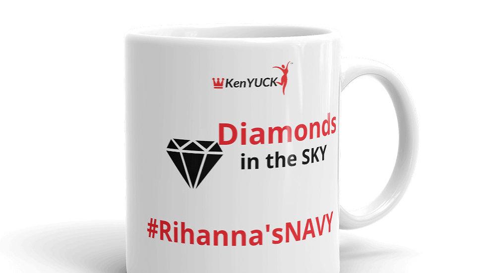 Mug _KenYUCK #Rihanna'sNavy diamonds in the sky