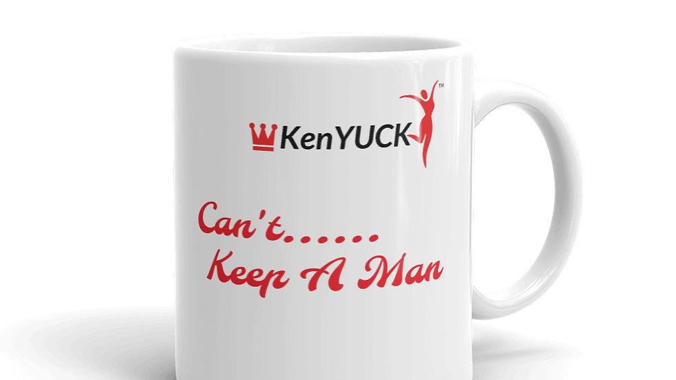 Mug KenYUCK   Can't... keep a Man