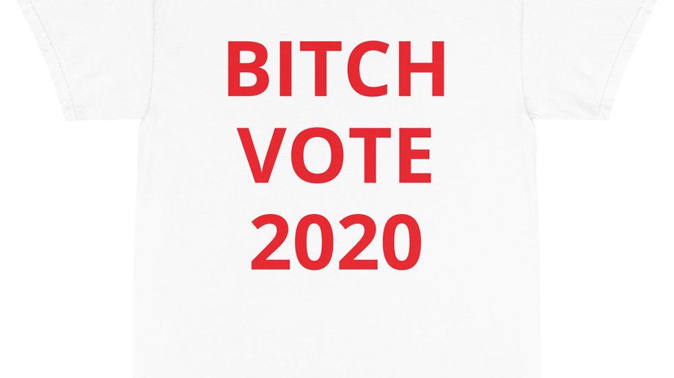 Short Sleeve T-Shirt - BITCH VOTE 2020