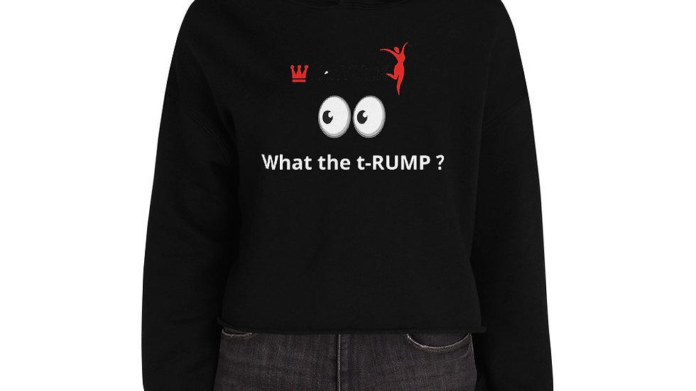 Crop Hoodie - KenYUCK  What the t-RUMP ?