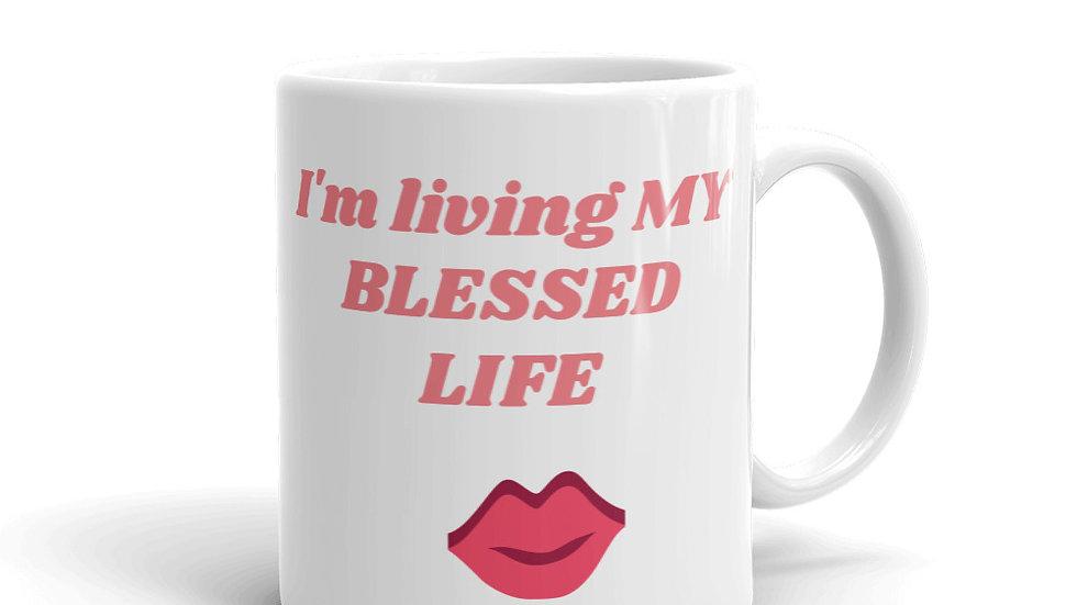 Mug - I'm living MY BEST LIFE w/lips