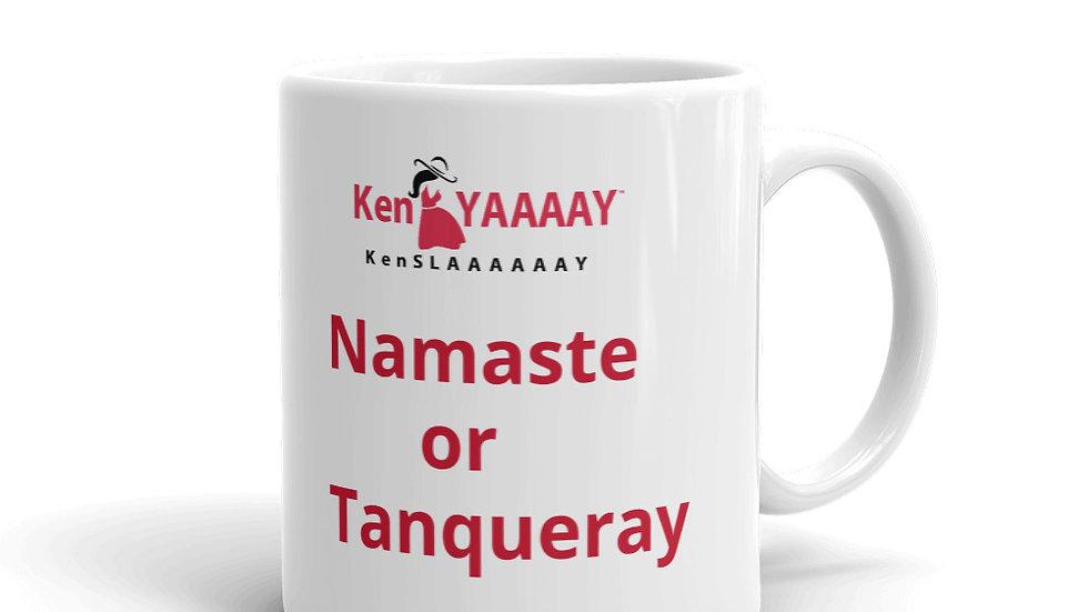 Mug KenYaaay/KenSlaaaaay  Namaste or Tanqueray