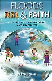 Floods Fire & Faith.jpg