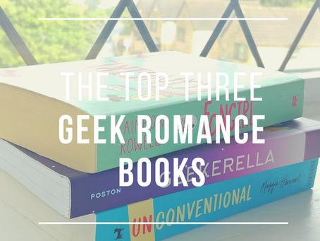 The Top Three: Geek Romance Books