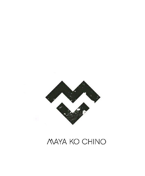 Maya Ko Chino