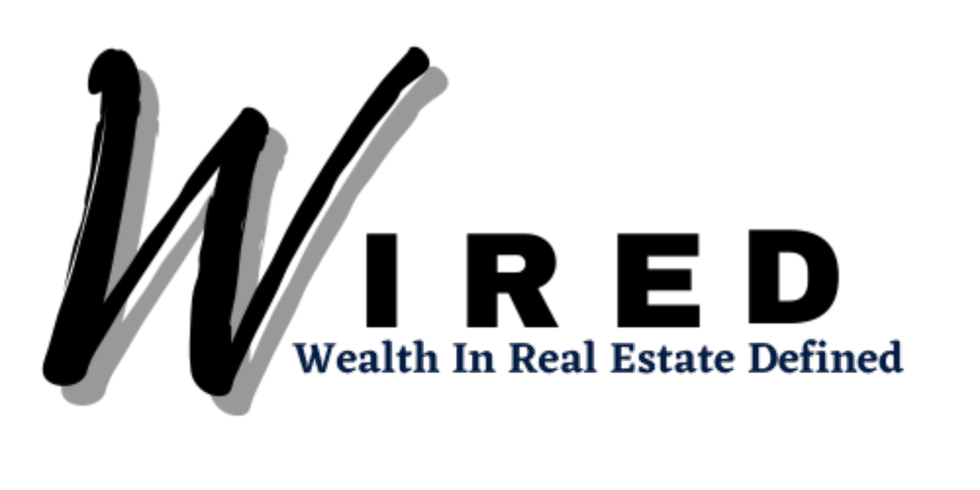 W.I.R.E.D. Tour (Wealth In Real Estate Defined)