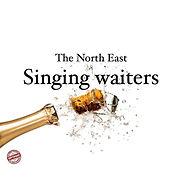 North East Singing Waiters.jpg
