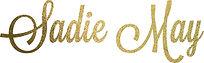 Sadie May_Text_Gold Foil (1).jpg