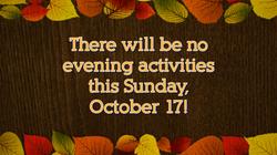 No Sunday evening activities