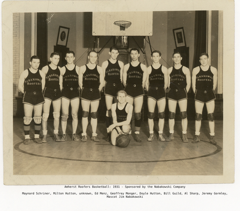 Amherst Roofers Basketball: 1931 Sponsored by the Nabakowski Company