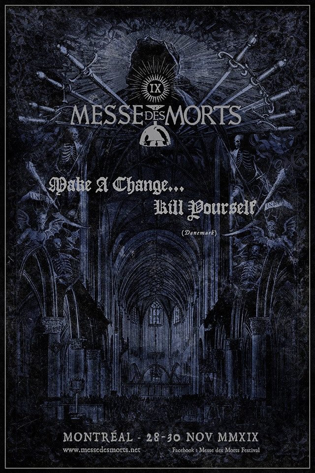 MESSE DES MORTS IX – MAKE A CHANGE … KILL YOURSELF
