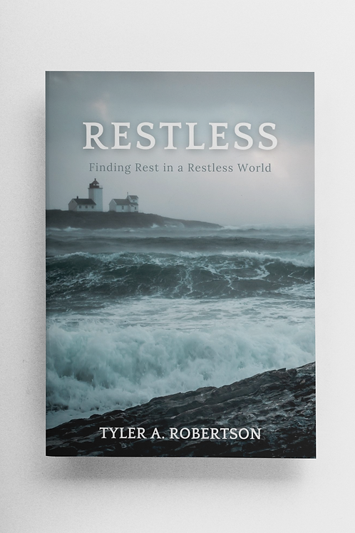 Restless: Finding Rest in a Restless World
