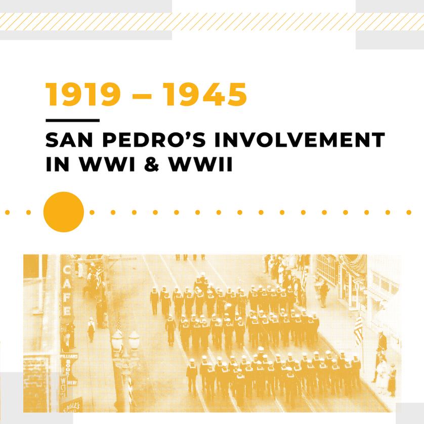 San Pedro's Involvement in WWI & WWII