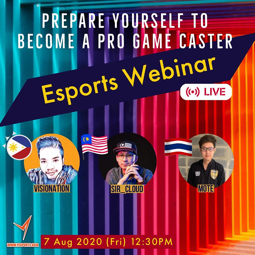 Yesports - Prepare Yourself to Become a Pro Game Caster (ft. Visionation, Sir_Cloud &Mote)