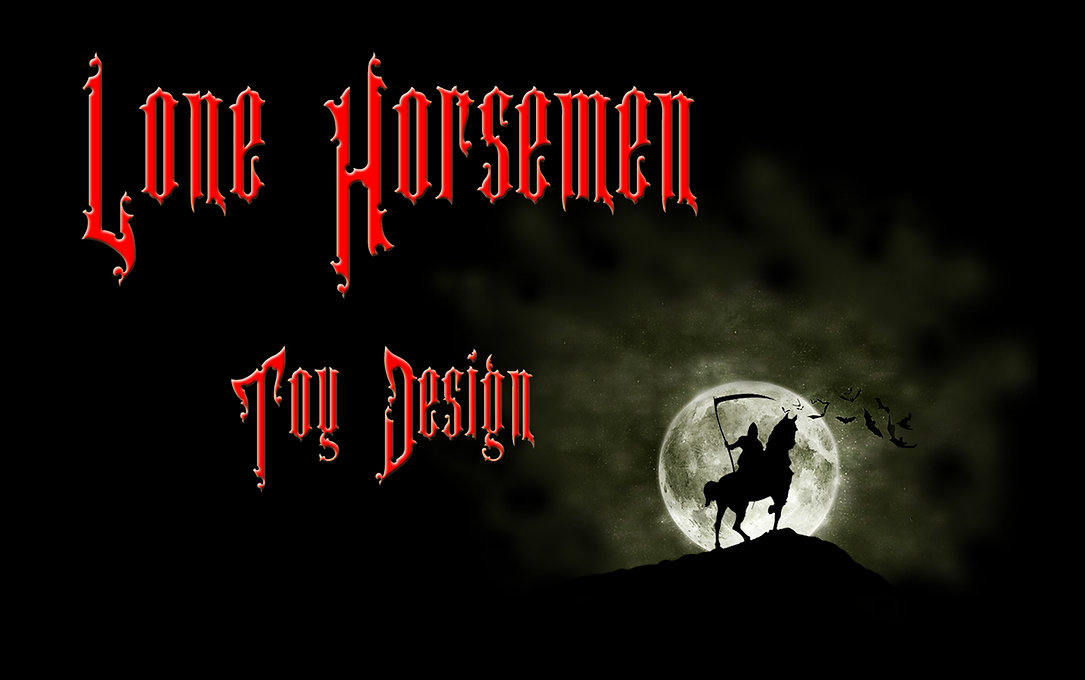 Lone Horsemen Toy Design