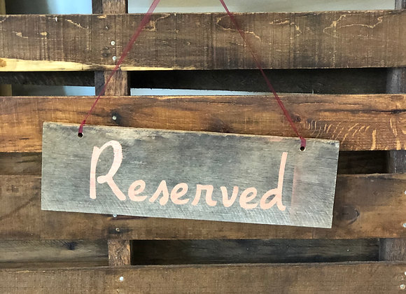 """""""Reserved"""" in Rose Gold Lettering"""