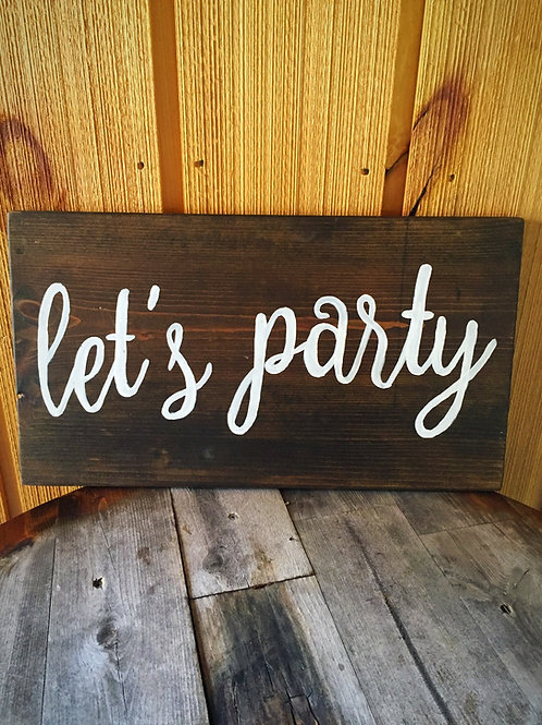 """""""Let's Party"""" Sign"""