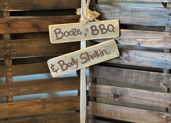 """""""Booty, Booze & BBQ"""" Sign"""