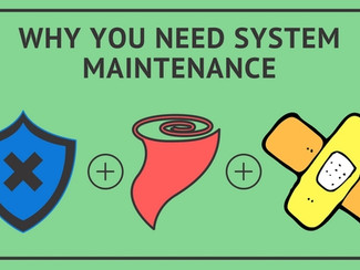 Why You Need System Maintenance