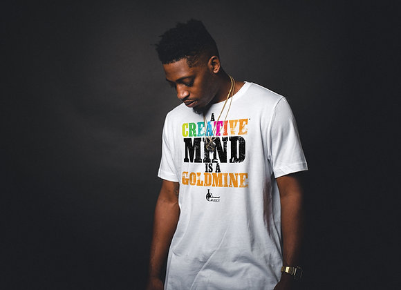 A Creative Mind is a Goldmine T-shirt