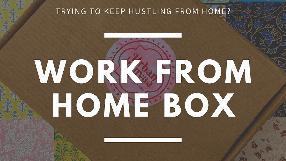 Work from Home Box