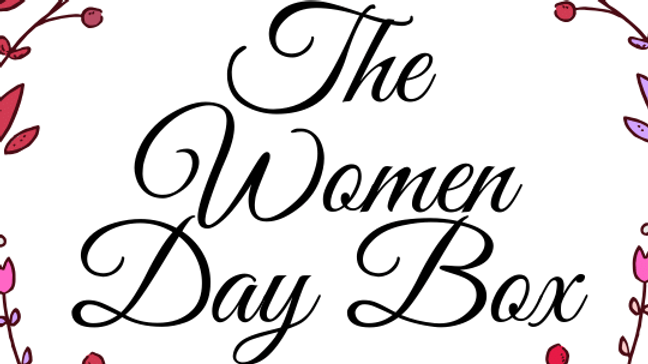 The Women's Day Box